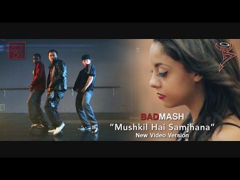 Mushkil Hai Samjhana | New Video Version 2014 | Badmash | Hindi Rap Guru