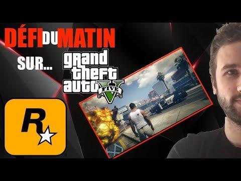 DÉFI DU MATIN SUR ... GTA V ! | NOUVEAU CONCEPT SUR LA CHAINE !