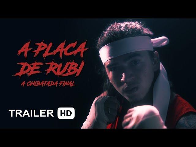 A PLACA DE RUBI: A Chibatada Final | TRAILER OFICIAL (17/02 neste canal)
