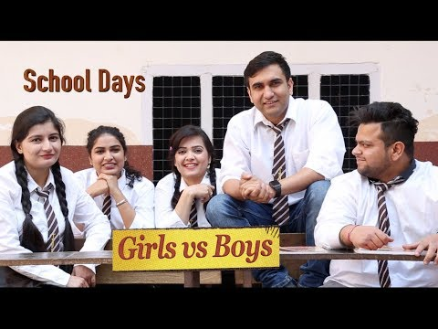 School Days - Boys vs Girls | Lalit Shokeen Films |