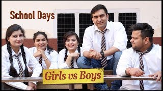 School Days - Boys vs Girls | Lalit Shokeen Films |