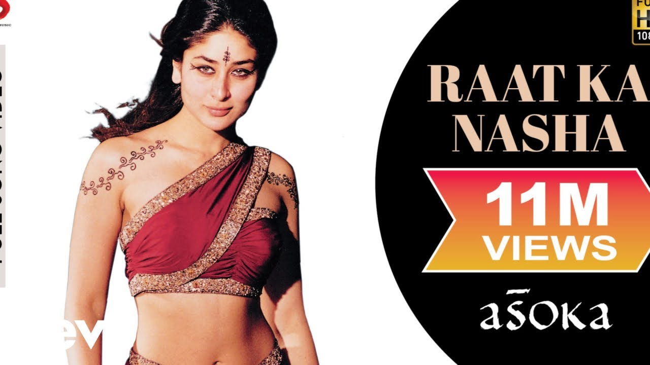 Download Raat Ka Nasha Full Video - Asoka Shah Rukh Khan,Kareena K.S. Chithra Gulzar Anu Malik