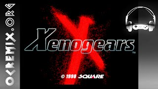 OC ReMix #649: Xenogears