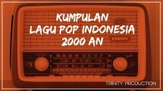Gambar cover Kumpulan Lagu Pop Indonesia 2000an | Kompilasi