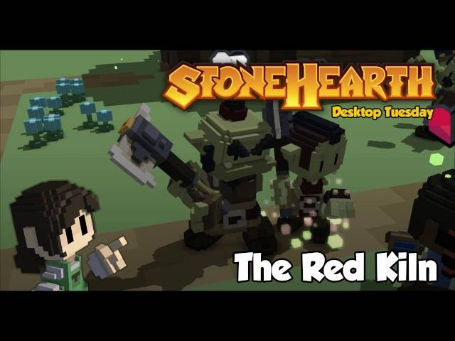 Stonehearth Desktop Tuesday: The Red Kiln