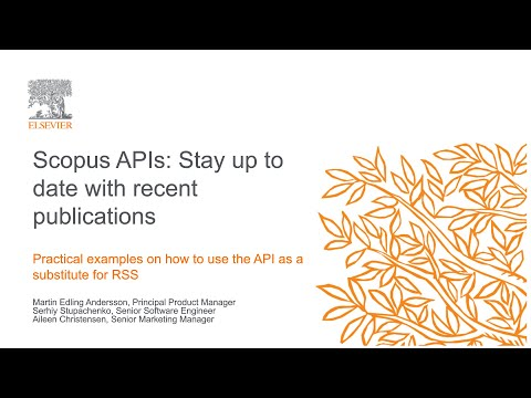 Staying up to date with new content using the Scopus API