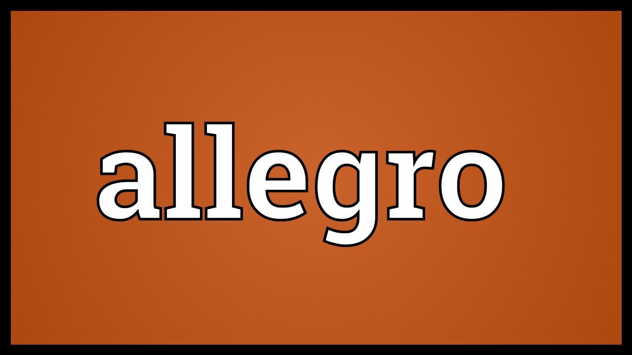 Worksheets In Music What Does Allegro Mean allegro meaning youtube meaning