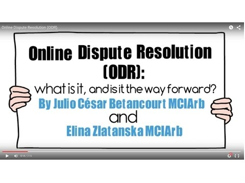 Online Dispute Resolution (ODR)