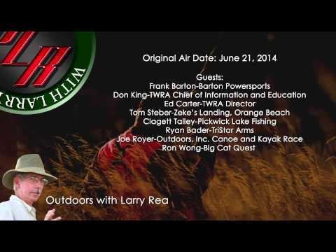 Outdoors with Larry Rea-June 21, 2014