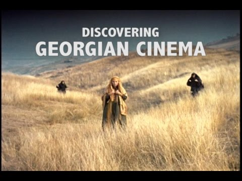 Discovering Georgian Cinema