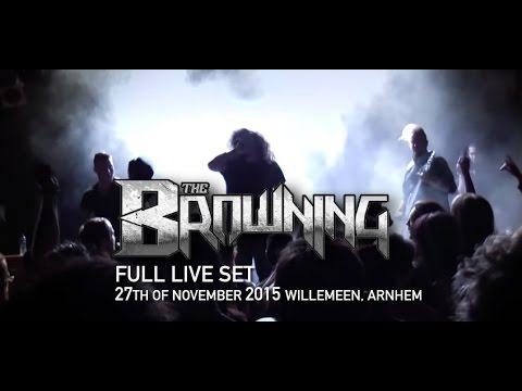 The Browning FULL LIVE SET at Willemeen