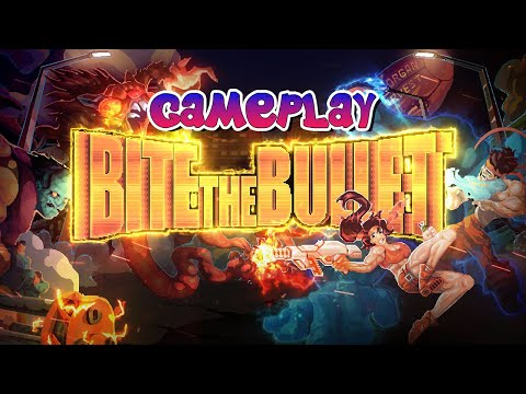 Bite the Bullet ► Gameplay (No Commentary)  