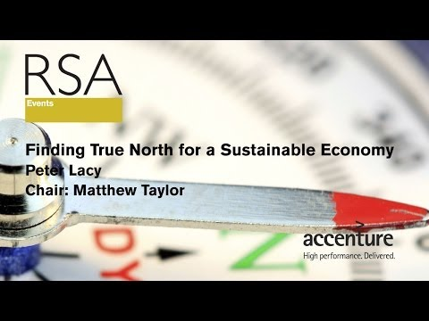 RSA Replay - Finding True North for a Sustainable Economy