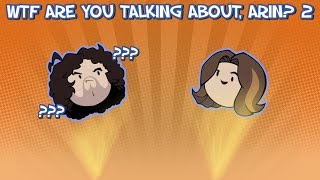"""Wtf are you talking about, Arin?"" 2 Compilation - Game Grumps"