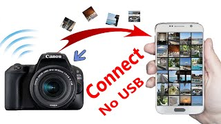 How to Connect - ANDROID Phone to a DSLR Camera (Canon 200D)....GrowingPoint