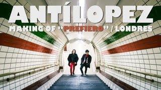 Antílopez - Making of Prefiero. (Londres / Estudios Lightship95 / Por Desamor Al Arte)