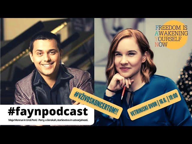 F.A.Y.N podcast z Majo Monrue: Uroš Perić o ženskah, očetovstvu in ustvarjalnosti - celoten večer