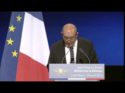 Le Livre blanc 2013 : discours du ministre de la Défense