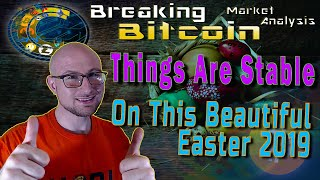 EASTER EVENING BREAKING BITCOIN MARKET UPDATE!  DOES BITCOIN HAVE HOLIDAY SPIRIT?  LIVE ANALYSIS!