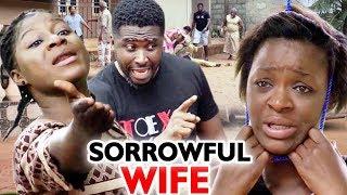 Sorrowful Wife Season 7&8 -  (New Movie) Chacha Eke 2020 Latest Nigerian Nollywood Movie Full HD