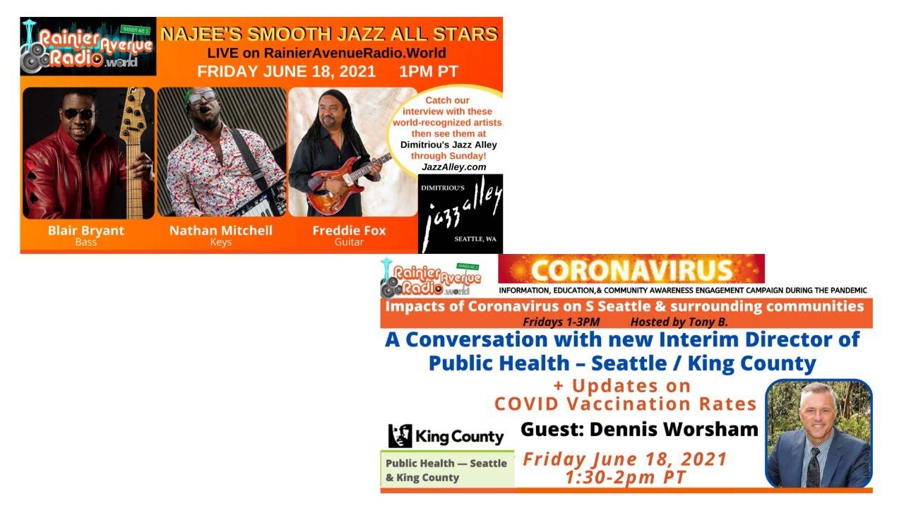 6-18-21 Meet new Interim Director of Public Health - Seattle/King County: Coronavirus Broadcast