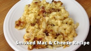 Smoked Mac & Cheese Recipe | Macaroni & Cheese On Smoker Malcom Reed Howtobbqright