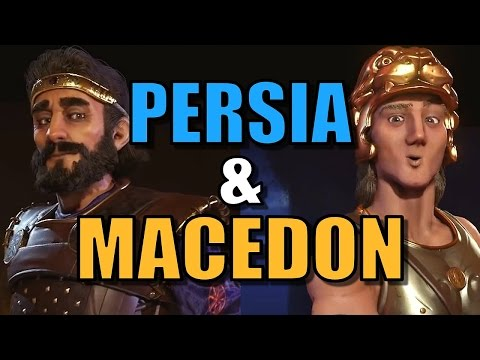 PERSIA & MACEDON IN CIV 6! | Civilization 6 Leader Tips & Strategy Gameplay | RETURN OF ALEXANDER!