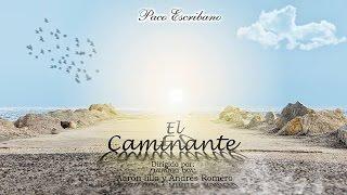 Trailer - EL CAMINANTE