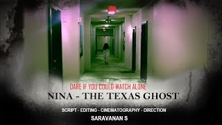 Nina - The Texas Ghost - New Tamil Horror Short Film 2018