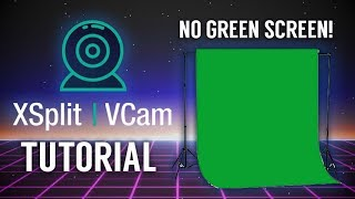 Xsplit VCam Background Replacement - Tutorial / Review: No Green Screen!