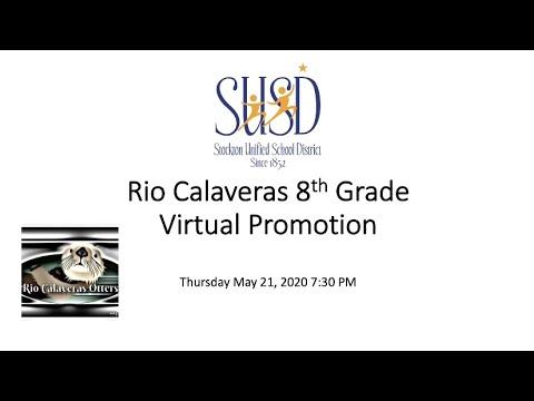 Rio Calaveras Elementary School Virtual Promotion Ceremony