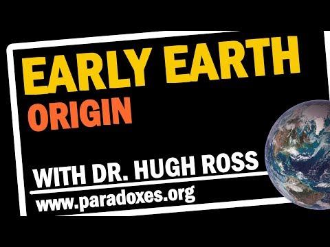 Hugh Ross — Early Earth