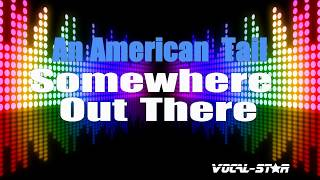 An American Tail - Somewhere Out There (Karaoke Version) with Lyrics HD Vocal-Star Karaoke