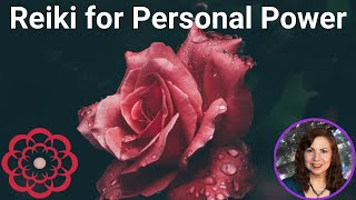 Reiki for Personal Power