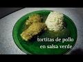 NUESTRO SAZÓN- Tortas de pollo en salsa verde