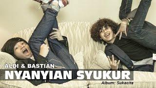 [3.05 MB] Nyanyian Syukur - Aldi & Bastian (Coboy Junior -2)