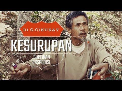 Kesurupan di Gunung Cikuray Garut - CUPLIKAN Ekspedisi