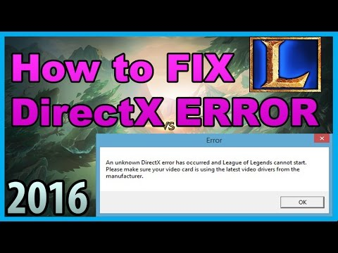 ►How to fix LoL DirectX Error in 5 STEPS [2016]