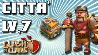 Clash Of Clans- MUNICIPIO LV.7 -DIFESA