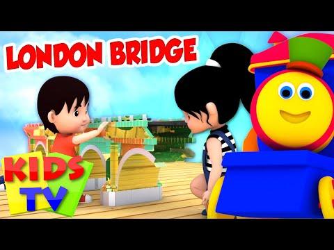 London Bridge Is Falling Down | Nursery Rhymes Kids tv | bob the train rhymes | rhyme for kids