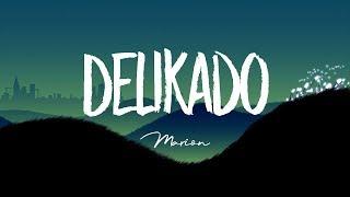 Marion - Delikado (Lyric Video)
