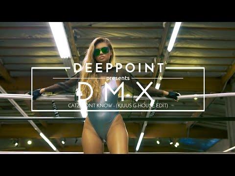 DMX - Catz Dont Know (Kjuus G-House Edit) #EnjoyMusic