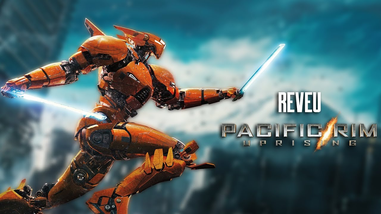 Pacific Rim Uprising – Film – REVEU