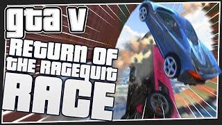 RETURN OF THE RAGEQUIT | GTA 5 Online