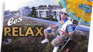 "EES feat. Amazonkies - ""RELAX"" (official music video)"