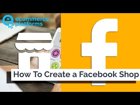 How to Setup a Facebook Store with Shopify (video)