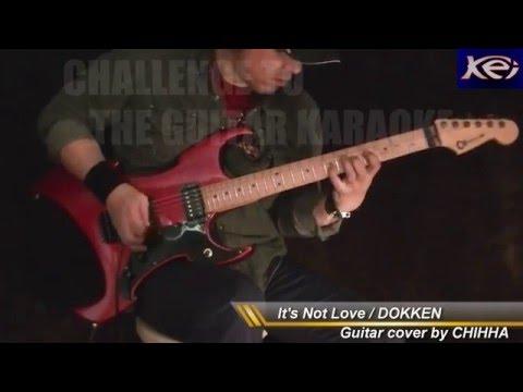 It's Not Love / DOKKEN / CHALLENGE TO THE GUITAR KARAOKE #95