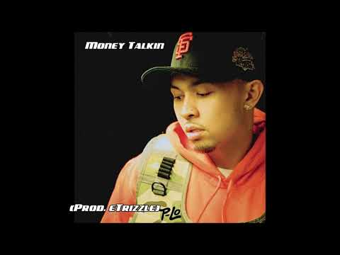 "*SOLD* P-Lo type beat - ""Money Talkin"" (Prod. eTrizzle) 