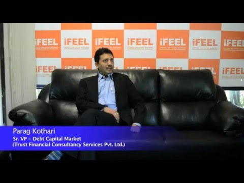 Parag Kothari - Sr. VP - Debt Capital Market (Trust Financial Consultancy Services Pvt. Ltd)