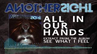Another Sight - All In Our Hands
